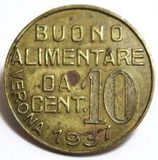 UF* GETTONE BUONO ALIMENTARE DA CENT. 10 1937 VERONA S.VINCENZO DE PAOLI REGNO