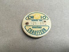 Old Vintage OHIO REGISTERED CHAUFFEUR BADGE Pinback Serial #571145 Badge Button