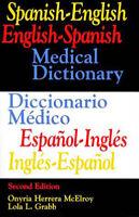 Spanish-English English-Spanish Medical Dictionary/Diccionario - Mcelroy