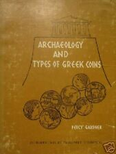 Archeology and Types of Greek Coins- Percy Gardner