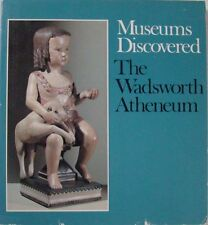 MUSEUMS DISCOVERED:  THE WADSWORTH ATHENEUM