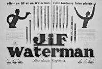 PUBLICITÉ DE PRESSE 1929 JIF WATERMAN LES DEUX FAVORIS PORTE-PLUME PORTE-MINE