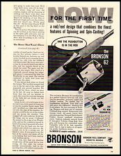 1962 Bronson 62 Reel Rod Push Button in the Rod Vintage Print Ad