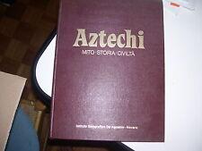 LIBRO AZTECHI MITO STORIA CIVILTA' DE AGOSTINI 1976 TROVATO