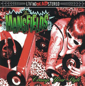 Mansfields Cramp Your Style CD 2008 Rockabilly Garage Punk Psychobilly Gearhead