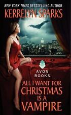Love at Stake: All I Want for Christmas Is a Vampire 5 by Kerrelyn Sparks (2008,