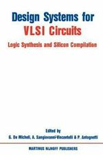 Design Systems for Vlsi Circuits 136 (1987, Paperback)