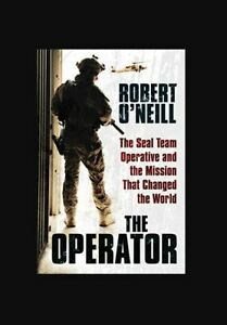 New'The Operator' Hard Copy Book By Robert O'Neill War Millitary Weapons Seal