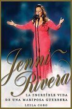 NEW Jenni Rivera (Spanish Edition): La increíble vida de una mariposa guerrera