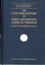 The Civil War Letters of First Lieutenant James Thomas