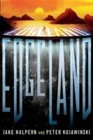 Edgeland - Hardcover By Halpern, Jake - GOOD