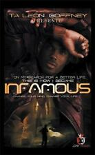 On My Search for a Better Life, This Is How I Became . . . Infamous!!!: An Autob