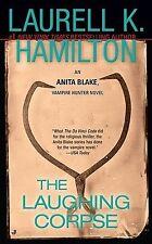 The Laughing Corpse (Anita Blake, Vampire Hunter, Book 2) by Laurell K. Hamilton