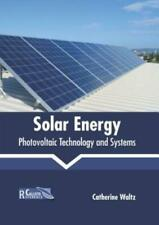 Solar Energy: Photovoltaic Technology and Systems