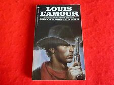Son Of A Wanted Man By Louis L'Amour (1984)