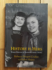 History is Hers: Women Educators in Ontario, Teaching Teachers Feminism Canada