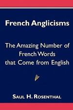 French Anglicisms : The Amazing Number of French Words That Come from English...