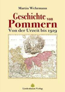 Geschichte von Pommern - Von der Urzeit bis 1919 Buch