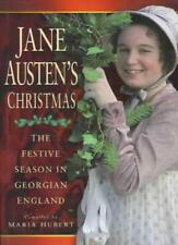 Jane Austen's Christmas: The Festive Season in Georgian England By Maria Hubert