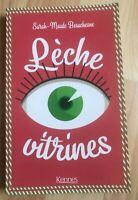 Lèche-vitrines de Beauchesne Sarah-Maude  Livre très bon état