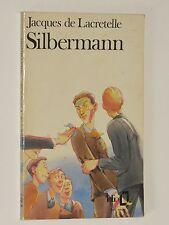 Silbermann Jacques de LACRETELLE
