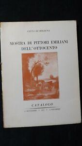 Bologna Mostra di pittori emiliani dell'ottocento Catalogo 1955