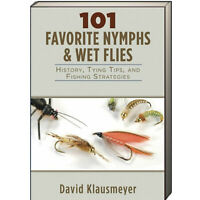 101 Favorite Nymphs and Wet Flies : History, Tying Tips, and Fishing Strategies