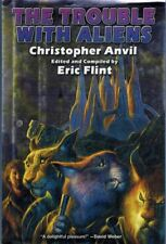 The Trouble With Aliens Christopher Anvil 2006 First Printing SciFi Fantasy