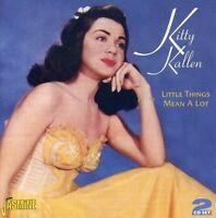KITTY KALLEN - LITTLE THINGS MEAN A LOT 2 CD NEU