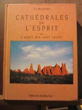 T.C. McLuhan:Cathédrales de l'esprit,L'appel des sites sacrés/Editions du Rocher