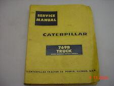CAT Caterpillar  769B Dump Truck Service Manual   Form  00419   Issued  10/67