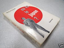 OU VA LE JAPON ? HENRY VAN STRAELEN CASTERMAN 1960 *