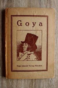 Buch Goya 1920-30er Dr. Hugo Hehrer 69 Abbildungen Kunst Künstler Kunstgeschicht