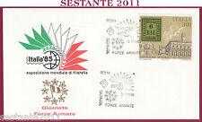 ITALIA FDC ESPOSIZIONE MONDIALE FILATELIA '85 GIORN. FORZE ARMATE 1985 ROMA T640