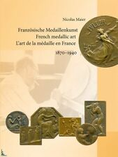 French medallic art (1870 - 1940), book by N. Maier