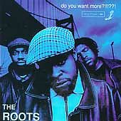 THE ROOTS - DO YOU WANT MORE - CD NEW & SEALED
