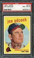 1959 Topps BB Card #315 Joe Adcock Milwaukee Braves PSA NM-MT 8 !!!