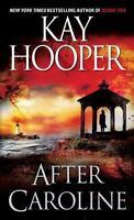 After Caroline: A Novel by Hooper, Kay