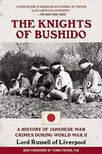 The Knights of Bushido : A History of Japanese War Crimes During World War II...