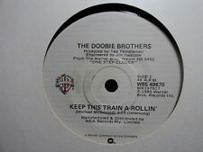 "Doobie Brothers ""Keep This Train A-Rollin'"" Rare Oz 7"""