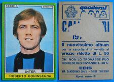 FIGURINA CALCIATORI EDIS 1970/71 - BONINSEGNA - INTER - REC