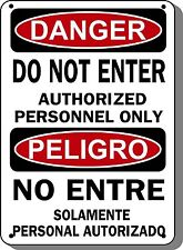 """Do Not Enter Authorized Personnel Only Danger Sign - 10""""x14"""" Bilingual OSHA Sign"""