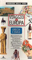 LIBRO=GUIDE ITINERARI MONDADORI=VIAGGIO IN EUROPA= GRECIA E ISOLE 1997 328 PAG