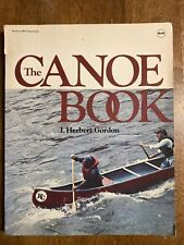 The Canoe Book, by I. Herbert Gordon (McGraw-Hill) 1978