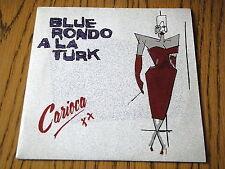 """BLUE RONDO A LA TURK - CARIOCA    7"""" VINYL PS"""
