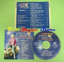 CD CANZONE AMORE MIO Anni 50/3 GIULIANI PIZZI FARGO CENTO 1999 compilation (C8)