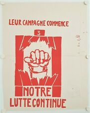 Affiche ATELIER POPULAIRE Mai 1968 NOTRE LUTTE CONTINUE Sérigraphie