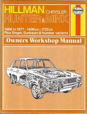 Hillman Chrysler Hunter & Minx 1966-77 Haynes Manual + Singer Sunbeam Humber