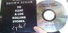 "ROLLING STONES ""Brown Sugar"" 1 Track PROMO CD Cardsleeve Spain Rare"