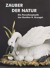 Fachbuch Zauber der Natur Tierfiguren Gunter R. Granget Hutschenreuther TOLL NEU